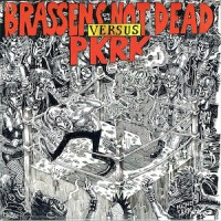 Split - Brassen's Not Dead / P.K.R.K.