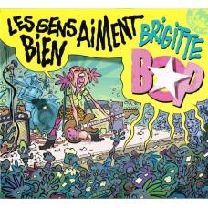 Brigitte Bop – Les Gens Aiment Bien - Version Vinyle