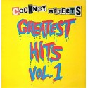 Cockney Rejects ‎– Greatest Hits Vol. 1