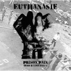 Euthanasie – Prison Pain - Demo & Live 1988/1989