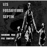 Les fossoyeurs septik - Anarcho-folk pas content