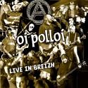 Oi Polloi - Live in Breizh