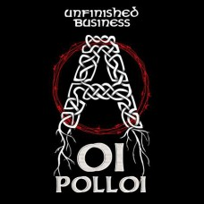Oi Polloi ‎– Unfinished Business