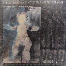 Steve Ignorant With Paranoid Visions – When . . . ?
