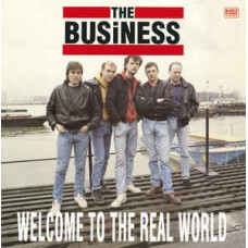 The Business ‎– Welcome To The Real World