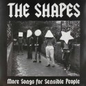 The Shapes ‎– Songs For Sensible People