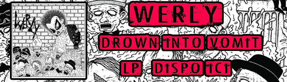 Werly - Drown into vomit
