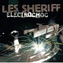 Les Sheriff – Electrochoc