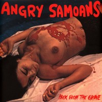 Angry Samoans – Back From The Grave