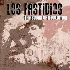 Los Fastidios – The Sound Of Revolution
