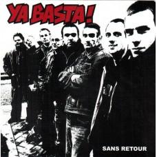 Ya Basta ! – Sans Retour