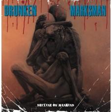 Drunken Marksman – Decline Of Mankind