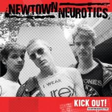 Newtown Neurotics – Kick Out!