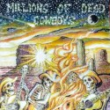MDC – Millions Of Dead Cowboys