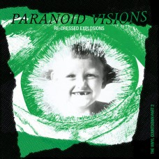 Paranoid Visions – Re-Dressed Explosions