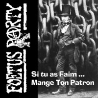 Foetus Party ‎– Si Tu As Faim, Mange Ton Patron
