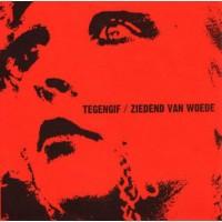 Tegengif / Ziedend Van Woede – Antidore / Seein' Red