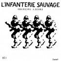 L'Infanterie Sauvage – Chansons A Boire