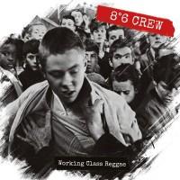 8°6 Crew – Working Class Reggae
