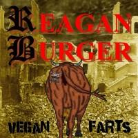 Reagan Burger – Vegan Farts